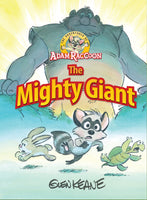 The Adventures of Adam Raccoon: The Mighty Giant