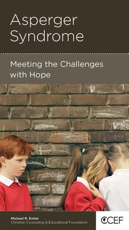 Asperger Syndrome: Meeting the Challenges with Hope