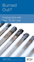 Burned Out?: Trusting God with Your
