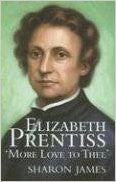 Elizabeth Prentiss: More Love to Thee