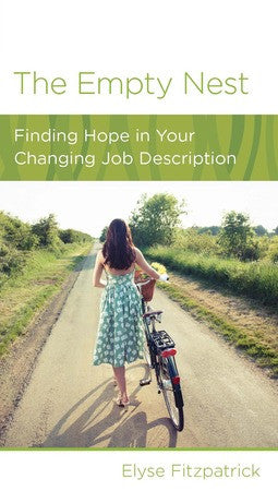 The Empty Nest - Finding Hope in Your Changing Job Description