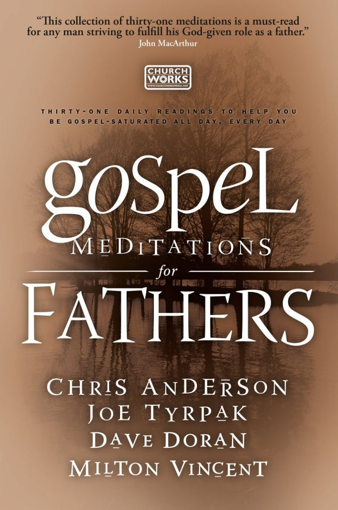 Gospel Meditations for Fathers