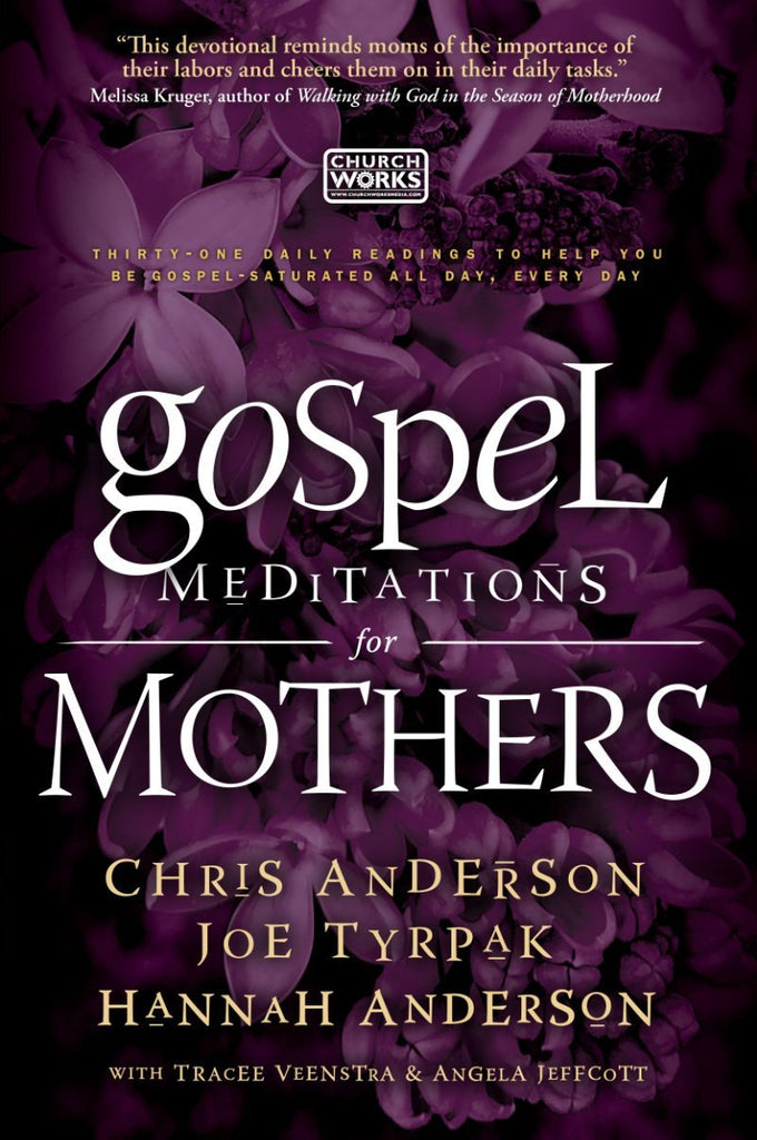 Gospel Meditations for Mothers
