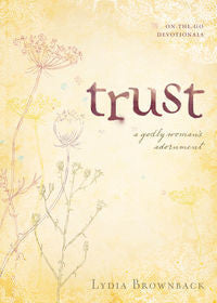 Trust: A Godly Woman's Adornment