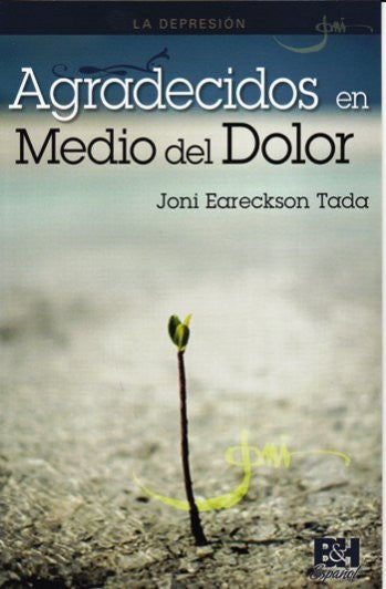 Agradecidos en Medio del Dolor (Spanish Edition) / Depression