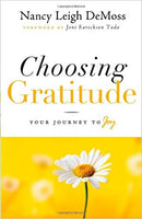 Choosing Gratitude: Your Journey to Joy - Hard Cover