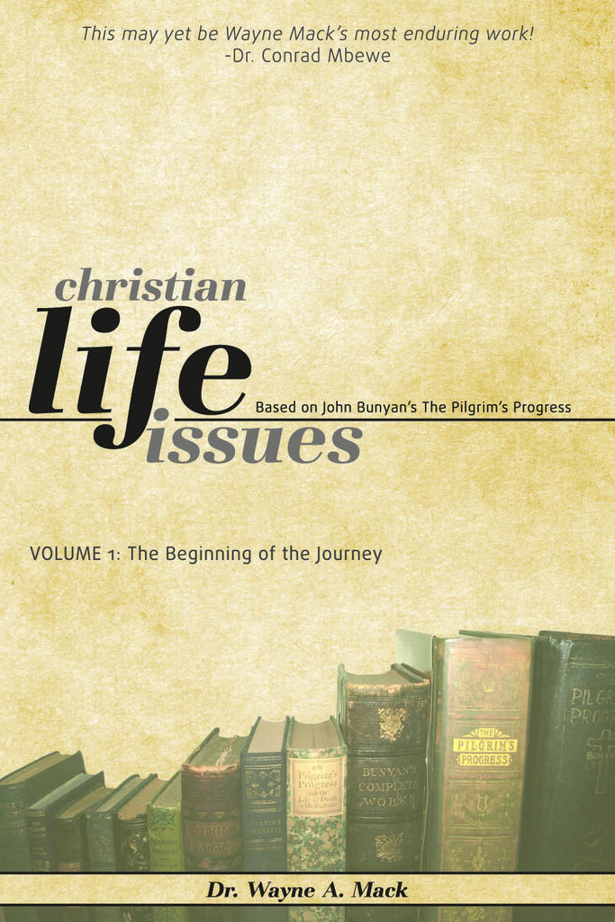 Christian Life Issues Volume 1
