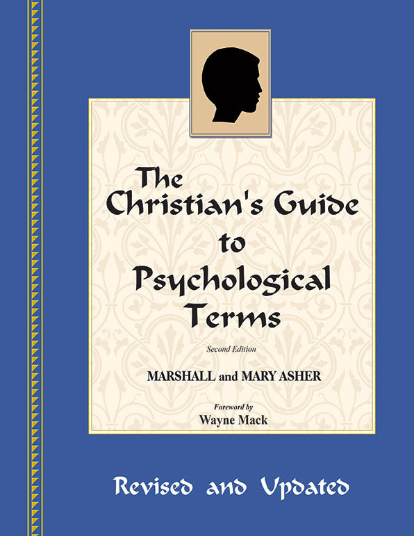 Christian's Guide to Psychological Terms (Revised and Updated)