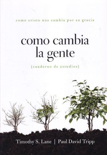 Como Cambia La Gente: Cuaderno de Estudios / How People Change: Workbook
