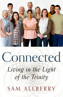 Connected: Living in the Light of the Trinity