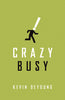 Crazy Busy - Tracts Pack of 25