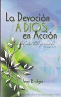 La Devocion a Dios En Accion (English and Spanish Edition) / The Practice of Godliness