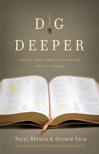 Dig Deeper: Tools for Understanding God's Word