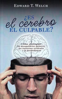 ¿Es el Cerebro el Culpable? (Spanish) / Blame it on the Brain