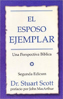 El Esposo Ejemplar (P) 2nd Edition (Spanish) / The Exemplary Husband