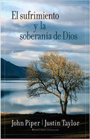 El sufrimiento y la soberanía de Dios/ Suffering and the Sovereignty of God