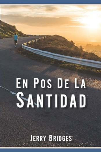 En Pos de la Santidad - Spanish Edition / Pursuit of Holiness