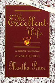 The Excellent Wife - A Biblical Perspective - Study Guide