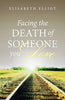 Facing the Death of Someone You Love - Tracts (25 pack)