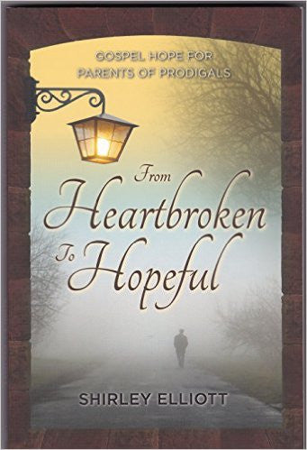 From Heartbroken to Hopeful: Gospel Hope for Parents with Prodigals