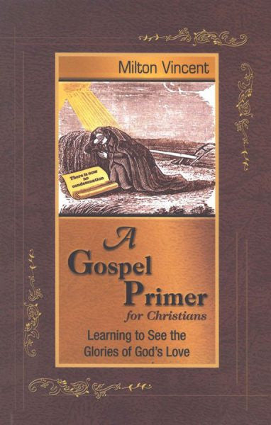 Gospel Primer for Christians Prose Mini Book