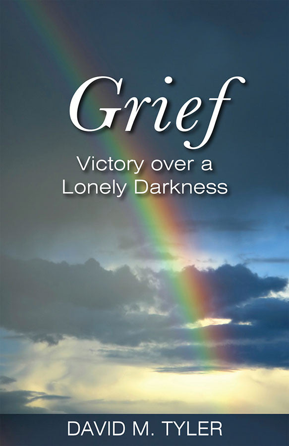 Grief: Victory over a Lonely Darkness