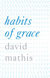 Habits of Grace: Tracts (25 pack)