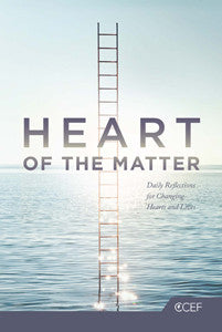 Heart of the Matter: Daily Reflections for Changing Hearts and Lives