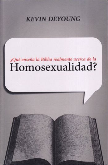 La Homosexualidad - ¿Qué Enseña la Biblia Realmente? / What Does the Bible Say About Homosexuality