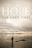 Hope for Hard Times - Tracts Pack of 25