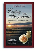 Living in His Forgiveness Leader's Guide: A Bible Study For Post-Abortive Women