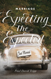 Marriage: Expecting the Expected (Pack of 25 Tracts)