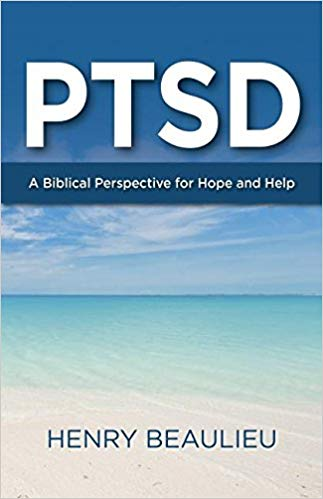 Ptsd: A Biblical Perspective for Hope and Help