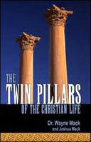 The Twin Pillars of the Christian Life: Effective Prayer and Disciplined Bible Study