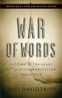 War of Words - Getting to the Heart of Your Communication Struggles