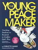 The Young Peacemaker - Teaching Students to Respond to Conflict God's Way