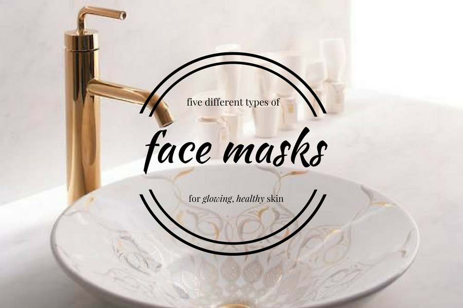 Five Different Types of Face Masks for Healthy, Glowing Skin