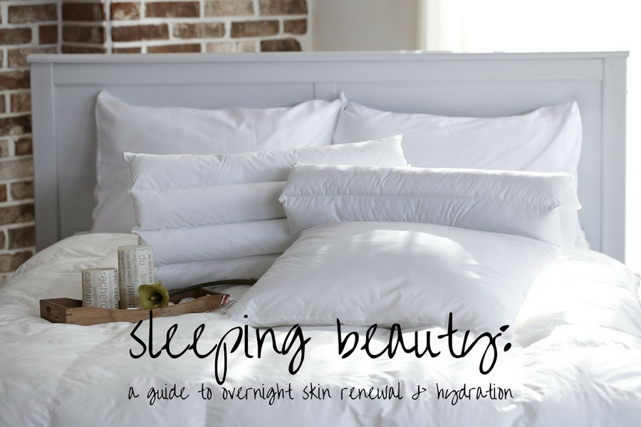 Sleeping Beauty: A Guide to Overnight Skin Renewal & Hydration