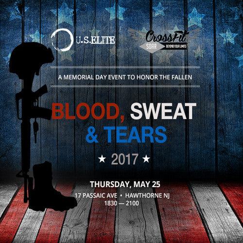 Blood Sweat & Tears - Memorial Day Honorarium for the Fallen