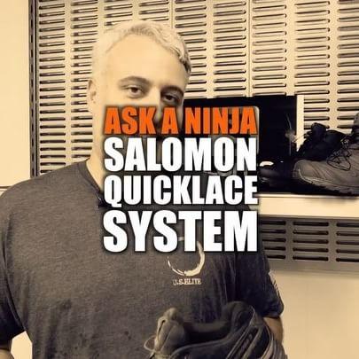 Ask A Ninja - Salomon Quicklace System