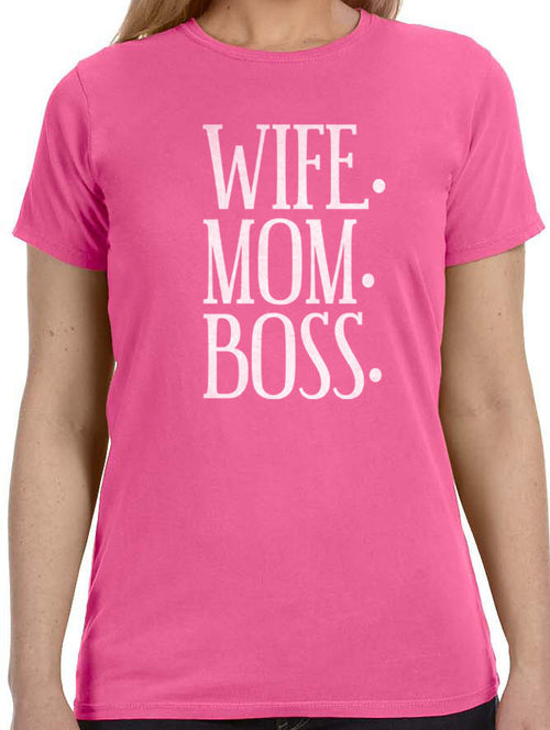 Wife. Mom. Boss. Women's T-Shirt - eBollo.com
