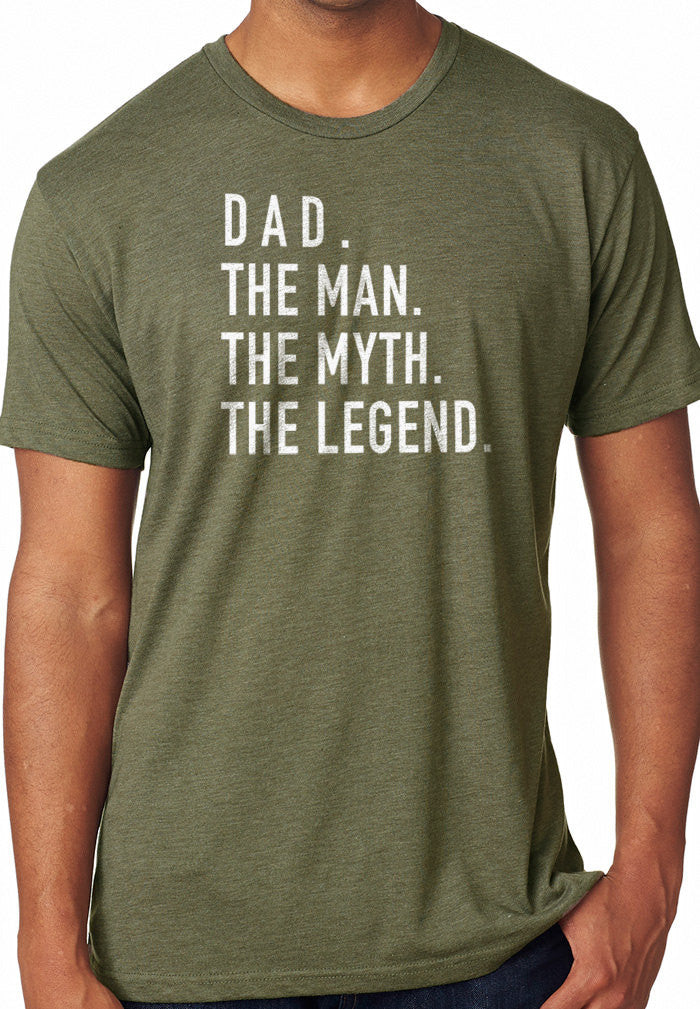 Dad The Man The Myth The Legend T-Shirt - eBollo.com