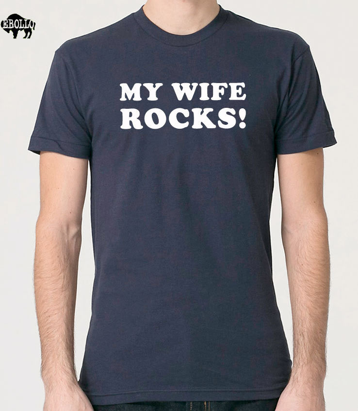 My Wife Rocks Men's T-Shirt - eBollo.com