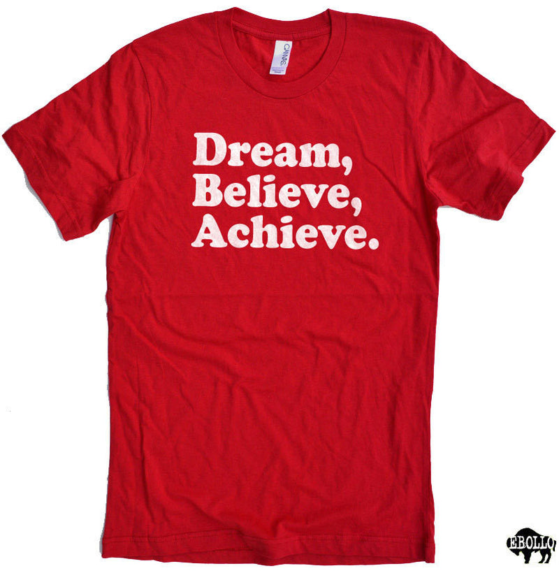 Dream. Believe. Achieve. Men's T-Shirt - eBollo.com