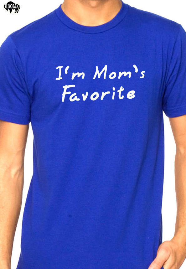 I'm Mom's Favorite Men's T=Shirt Funny T Shirt Mother Day Gifts