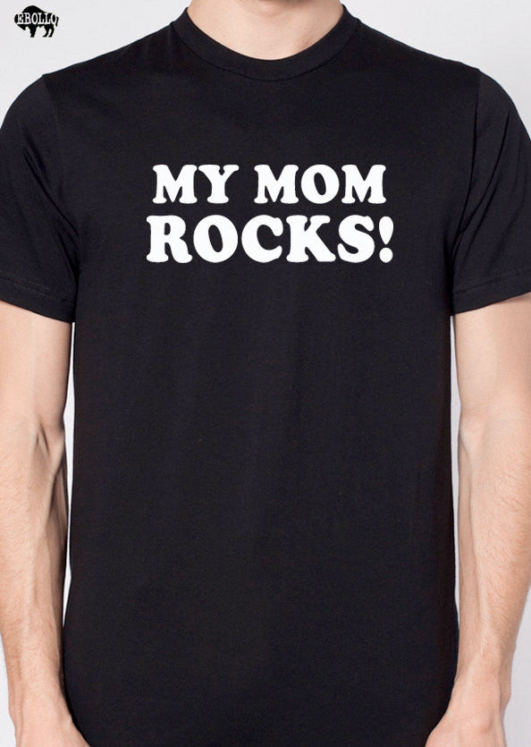 My Mom Rocks Mens T-shirt