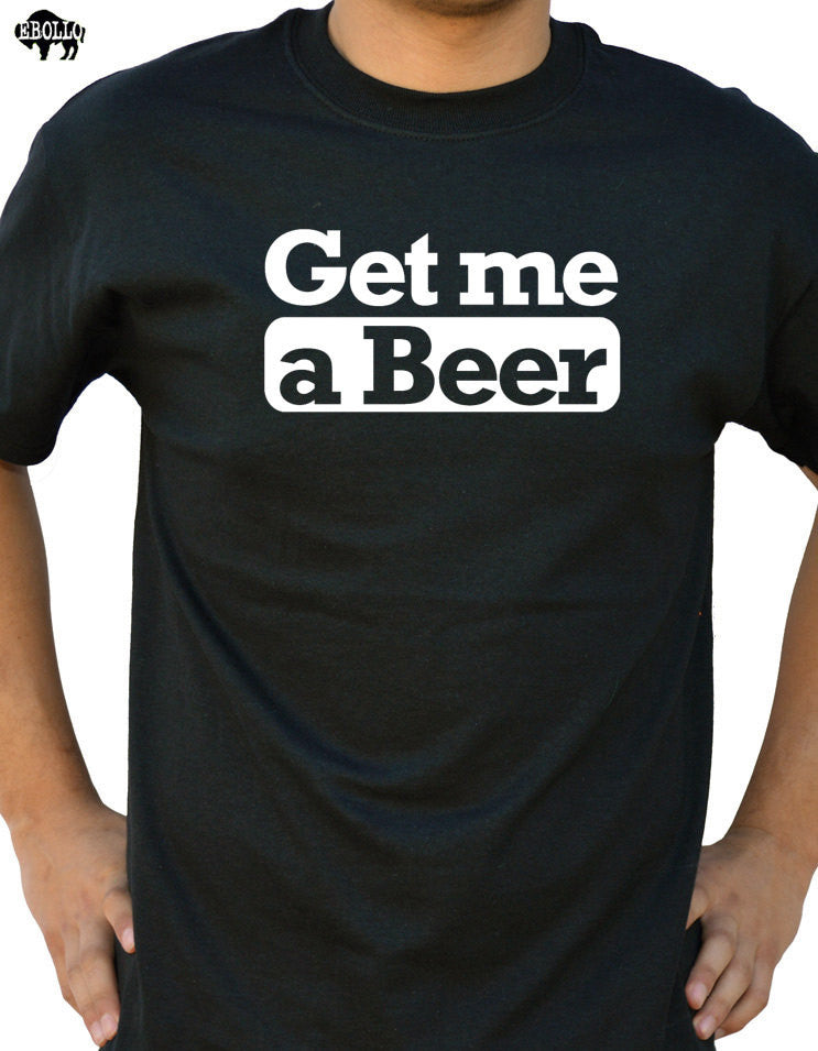 Get Me a Beer Men's T-Shirt - eBollo.com
