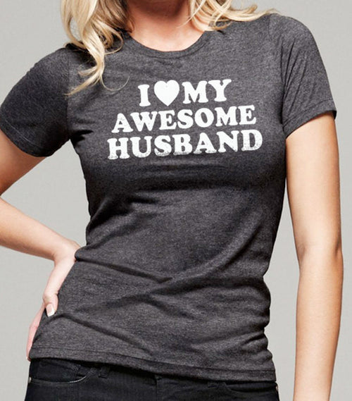 I Love My Awesome Husband Women's T-Shirt - eBollo.com