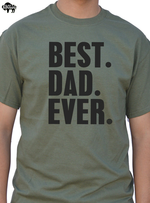 Best Dad Ever Men's T-Shirt