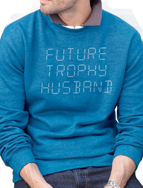 Future Trophy Husband Men's Sweatshirt - eBollo.com